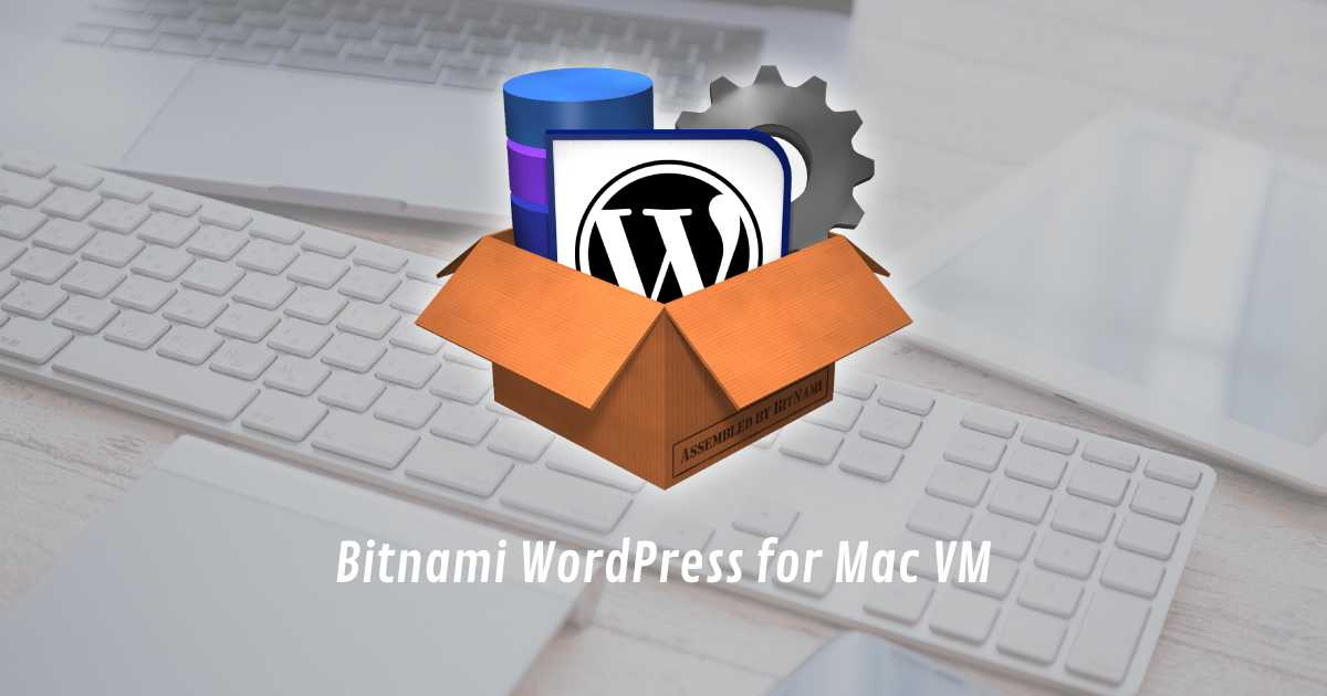 Bitnami WordPress for Mac VM